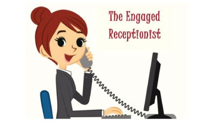 The engaged receptionist