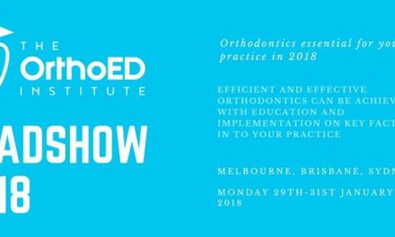 The OrthoED Institute Roadshow 2018 – orthodontics essential for your practice