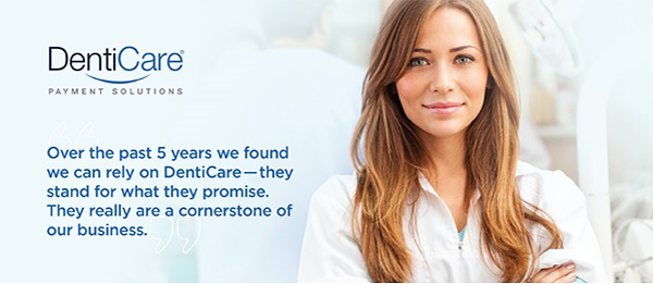 Why practices have trusted DentiCare with their payment plans since 2003