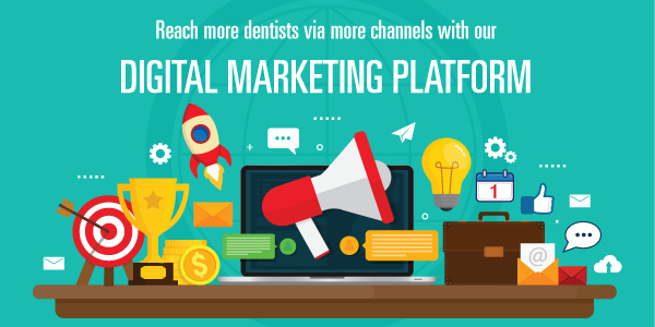 Digital Marketing Platform – Reach more dentists via more channels